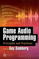 - Game Audio Programming: Principles and Practices - 9781498746731 - V9781498746731