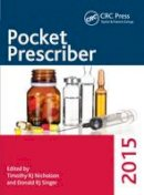 Nicholson, Timothy RJ, Singer, Donald RJ - Pocket Prescriber 2015 (Pocket Prescriber Series) - 9781498747844 - V9781498747844