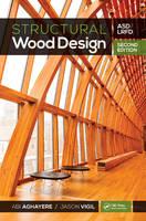 Aghayere, Abi, Vigil, Jason - Structural Wood Design - ASD/LRFD, 2nd ed - 9781498749855 - V9781498749855