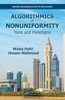 Hofri, Micha, Mahmoud, Hosam - Algorithmics of Nonuniformity: Tools and Paradigms (Discrete Mathematics and Its Applications) - 9781498750714 - V9781498750714