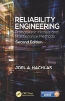 Nachlas, Joel A. - Reliability Engineering: Probabilistic Models and Maintenance Methods, Second Edition - 9781498752473 - V9781498752473