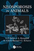 Dubey, J.P., Hemphill, A., Calero-Bernal, R., Schares, Gereon - Neosporosis in Animals - 9781498752541 - V9781498752541