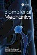 - Biomaterial Mechanics - 9781498752688 - V9781498752688