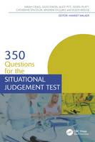 Walker, Harriet Sarah; Sproson, Catherine; Craig, Sarah; Dixon, Giles; Pitt, Alice J.; Platt, Isobel; Viggars, Andrew; Wedge, Eileen - 350 Questions for the Situational Judgement Test - 9781498752886 - V9781498752886