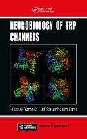 - Neurobiology of TRP Channels (Frontiers in Neuroscience) - 9781498755245 - V9781498755245