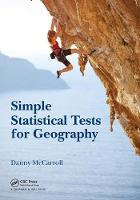 McCarroll, Danny - Simple Statistical Tests for Geography (100 Cases) - 9781498758819 - V9781498758819