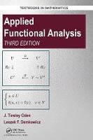 Oden, J. Tinsley, Demkowicz, Leszek - Applied Functional Analysis, Third Edition (Textbooks in Mathematics) - 9781498761147 - V9781498761147