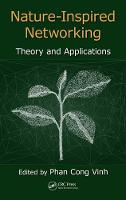 - Nature-Inspired Networking: Theory and Applications - 9781498761505 - V9781498761505