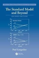 Langacker, Paul - The Standard Model and Beyond, Second Edition (Series in High Energy Physics, Cosmology and Gravitation) - 9781498763219 - V9781498763219
