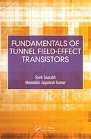 Saurabh, Sneh, Kumar, Mamidala Jagadesh - Fundamentals of Tunnel Field-Effect Transistors - 9781498767132 - V9781498767132