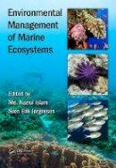 - Environmental Management of Marine Ecosystems (Applied Ecology and Environmental Management) - 9781498767729 - V9781498767729