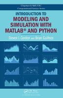 Gordon, Steven I., Guilfoos, Brian - Introduction to Modeling and Simulation with MATLAB® and Python (Chapman & Hall/CRC Computational Science) - 9781498773874 - V9781498773874