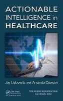 - Actionable Intelligence in Healthcare (Data Analytics Applications) - 9781498779937 - V9781498779937