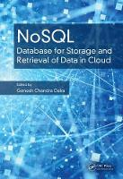 - NoSQL: Database for Storage and Retrieval of Data in Cloud - 9781498784368 - V9781498784368