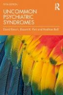 Puri, Basant K.; Enoch, Morgan D. - Uncommon Psychiatric Syndromes - 9781498787956 - V9781498787956