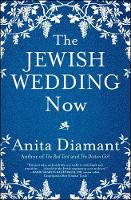 Diamant, Anita - The Jewish Wedding Now - 9781501153945 - V9781501153945