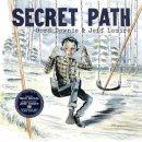 Downie, Gord - Secret Path - 9781501155949 - 9781501155949