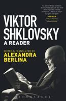 Shklovsky, Viktor - Viktor Shklovsky: A Reader - 9781501310362 - V9781501310362