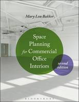 Bakker, Mary Lou - Space Planning for Commercial Office Interiors - 9781501310508 - V9781501310508