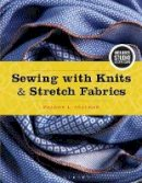 Czachor, Sharon - Sewing with Knits and Stretch Fabrics: Bundle Book + Studio Access Card - 9781501316494 - V9781501316494