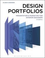 Bender, Diane - Design Portfolios: Presentation and Marketing for Interior Designers - 9781501317248 - V9781501317248