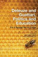 - Deleuze and Guattari, Politics and Education - 9781501317897 - V9781501317897