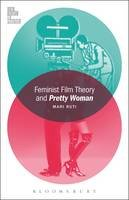 Ruti, Mari - Feminist Film Theory and Pretty Woman (Film Theory in Practice) - 9781501319464 - V9781501319464