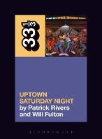Rivers, Patrick, Fulton, William - Camp Lo's Uptown Saturday Night (33 1/3) - 9781501322723 - V9781501322723