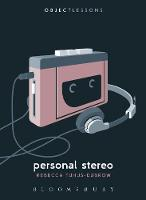 Tuhus-Dubrow, Rebecca - Personal Stereo (Object Lessons) - 9781501322815 - V9781501322815
