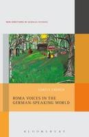 French, Lorely - Roma Voices in the German-Speaking World (New Directions in German Studies) - 9781501326493 - V9781501326493