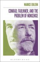 Ebileeni, Maurice - Conrad, Faulkner, and the Problem of NonSense - 9781501330742 - V9781501330742