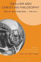 - Idealism and Christian Philosophy: Idealism and Christianity Volume 2 - 9781501335860 - V9781501335860