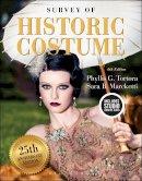 Tortora, Phyllis G., Marcketti, Sara B. - Survey of Historic Costume: Bundle Book + Studio Access Card - 9781501395253 - V9781501395253