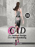 Stewart Smith, Stacy - CAD for Fashion Design and Merchandising: Bundle Book + Studio Access Card - 9781501395345 - V9781501395345
