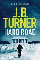 J. B. Turner - Hard Road (A Jon Reznick Thriller) - 9781503936560 - V9781503936560