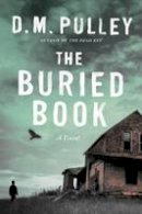 Pulley, D. M. - The Buried Book - 9781503936720 - V9781503936720