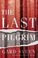 Sveen, Gard - The Last Pilgrim (Tommy Bergmann Series) - 9781503937116 - V9781503937116