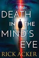 Acker, Rick - Death in the Mind's Eye - 9781503937680 - V9781503937680