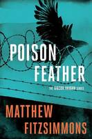 FitzSimmons, Matthew - Poisonfeather (The Gibson Vaughn Series) - 9781503939295 - V9781503939295