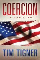 Tigner, Tim - Coercion - 9781503944367 - V9781503944367