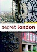 Andrew Duncan - Secret London - 9781504800112 - V9781504800112