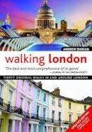 Andrew Duncan - Walking London, Updated Edition - 9781504800181 - V9781504800181