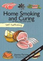 Farrow, Joanna - Self-Sufficiency: Home Smoking and Curing - 9781504800365 - V9781504800365