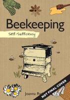 Ryde, Joanna - Self-Sufficiency: Beekeeping - 9781504800402 - V9781504800402