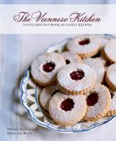 Meehan, Monica, Von Baich, Maria - Viennese Kitchen: Tante Hertha's Book of Family Recipes - 9781504800709 - V9781504800709