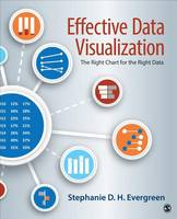Evergreen, Stephanie D. H. - Effective Data Visualization: The Right Chart for the Right Data - 9781506303055 - V9781506303055