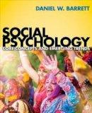 Barrett, Daniel W. - Social Psychology: Core Concepts and Emerging Trends - 9781506310602 - V9781506310602