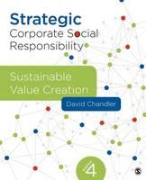 Chandler, David - Strategic Corporate Social Responsibility: Sustainable Value Creation - 9781506310992 - V9781506310992