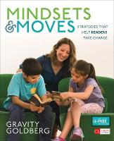 Goldberg, Gravity - Mindsets and Moves: Strategies That Help Readers Take Charge, Grades 1-8 (Corwin Literacy) - 9781506314938 - V9781506314938