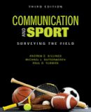 Billings, Andrew C., Butterworth, Michael L., Turman, Paul D. - Communication and Sport: Surveying the Field - 9781506315553 - V9781506315553